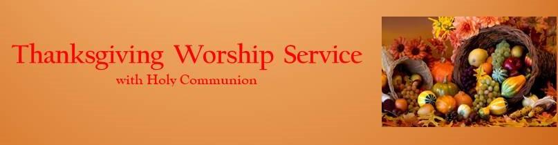 Thanksgiving Worship Service